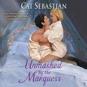 Unmasked by the Marquess by  Cat Sebastian audiobook
