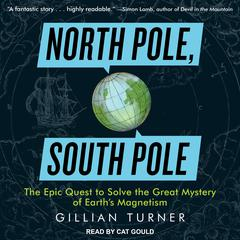 North Pole, South Pole by Gillian Turner audiobook