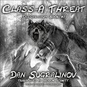 Class-A Threat by  Dan Sugralinov audiobook