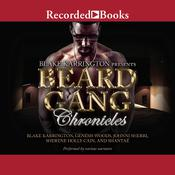 Beard Gang Chronicles by  Sherene Holly Cain audiobook
