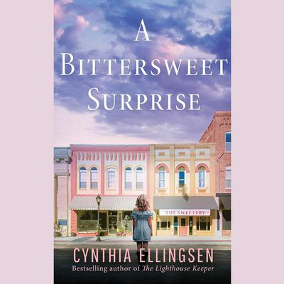 A Bittersweet Surprise by Cynthia Ellingsen audiobook