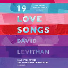 19 Love Songs by David Levithan audiobook