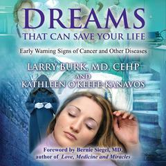 Dreams That Can Save Your Life by Larry Burk audiobook