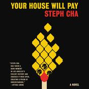 Your House Will Pay by  Steph Cha audiobook