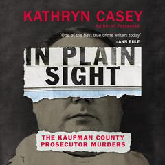 In Plain Sight by Kathryn Casey audiobook