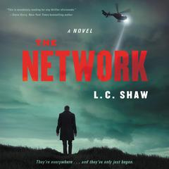 The Network by L. C. Shaw audiobook