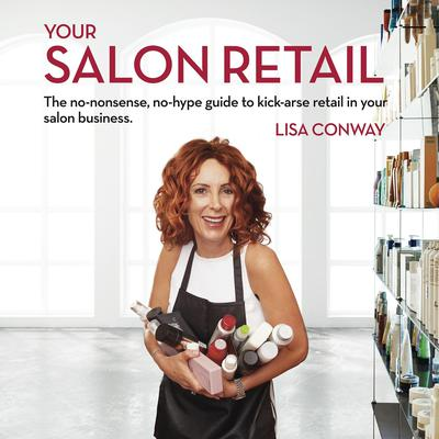 Your Salon Retail  by Lisa Conway audiobook