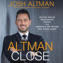 The Altman Close by Josh Altman audiobook