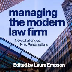 Managing the Modern Law Firm by Laura Empson audiobook