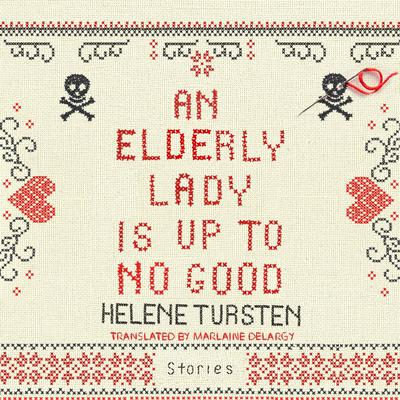 An Elderly Lady Is Up to No Good by Helene Tursten audiobook