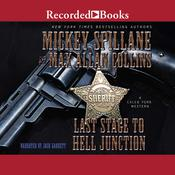 Last Stage to Hell Junction by  Mickey Spillane audiobook