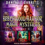 The Beechwood Harbor Magic Mysteries Boxed Set by  Danielle Garrett audiobook