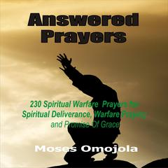 Answered Prayers by Moses Omojola audiobook