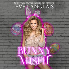 Bunny Misfit by Eve Langlais audiobook