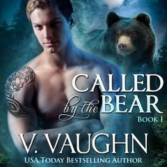 Called by the Bear by V. Vaughn audiobook