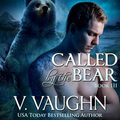 Called by the Bear 3 by V. Vaughn audiobook