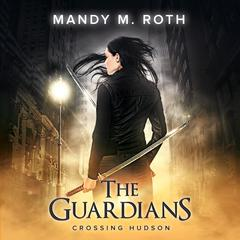 Crossing Hudson by Mandy M. Roth audiobook
