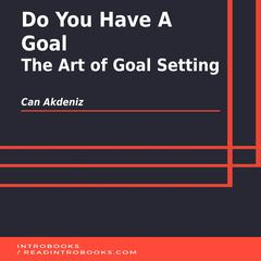Do You Have A Goal by Can Akdeniz audiobook