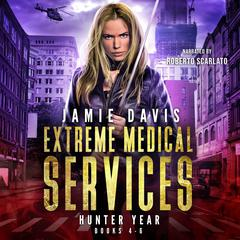 Extreme Medical Services Box Set by Jamie Davis audiobook