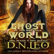 Ghost of the Between World by  D.N. Leo audiobook