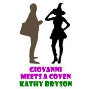 Giovanni Meets A Coven by  Kathy Bryson audiobook