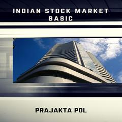 India Stock Market Basic by Parjakta Shinde audiobook