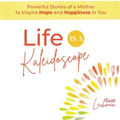 Kaleidoscope by Sue Lachman audiobook