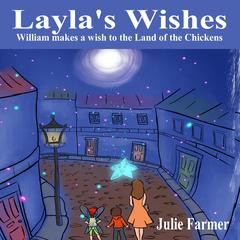 Layla's Wishes by Julie Farmer audiobook