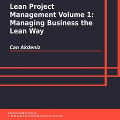 Lean Project Management Volume 1 by Can Akdeniz audiobook