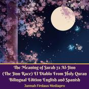 The Meaning of Surah 72 Al-Jinn (The Jinn Race) El Diablo by   Jannah Firdaus Foundation audiobook