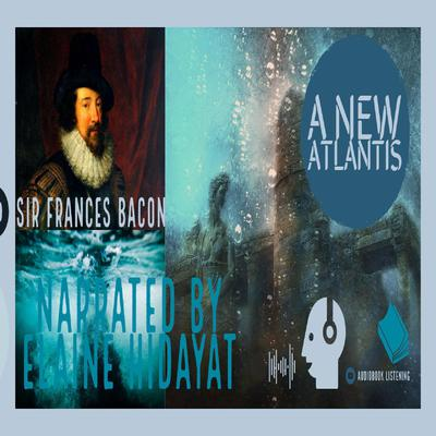 New Atlantis by Francis Bacon audiobook