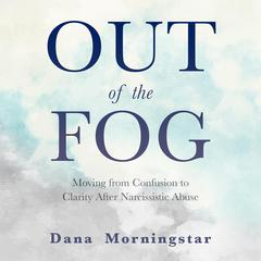 Out of the Fog by Dana Morningstar audiobook