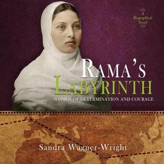 Rama's Labyrinth by Sandra Wagner-Wright audiobook