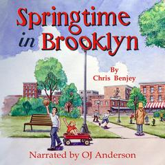 Springtime In Brooklyn by Chris Benjey audiobook