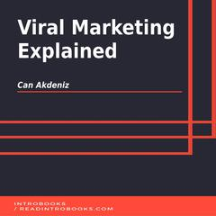 Viral Marketing Explained by Can Akdeniz audiobook