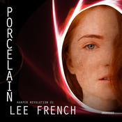 Porcelain by  Lee French audiobook
