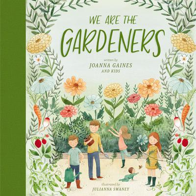 We Are the Gardeners by Joanna Gaines audiobook