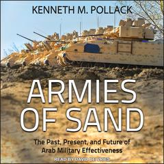 Armies of Sand by Kenneth M. Pollack audiobook