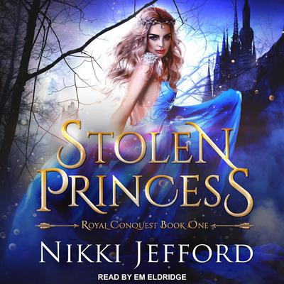 Stolen Princess by Nikki Jefford audiobook