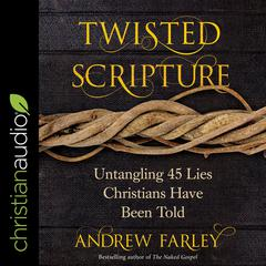 Twisted Scripture by Andrew Farley audiobook