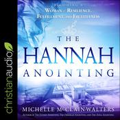The Hannah Anointing by  Michelle McClain-Walters audiobook
