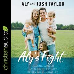 Aly's Fight by Aly Taylor audiobook