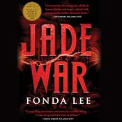 Jade War by  Fonda Lee audiobook