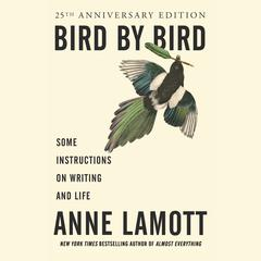 Bird by Bird by Anne Lamott audiobook