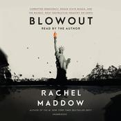 Blowout by  Rachel Maddow audiobook