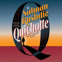 Quichotte by Salman Rushdie audiobook