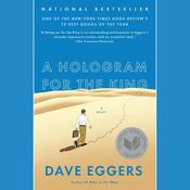 A Hologram for the King by  Dave Eggers audiobook