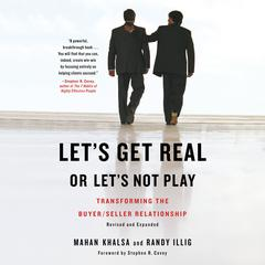 Let's Get Real or Let's Not Play by Mahan Khalsa audiobook