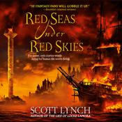 Red Seas Under Red Skies by  Scott Lynch audiobook