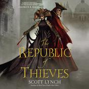 The Republic of Thieves by  Scott Lynch audiobook